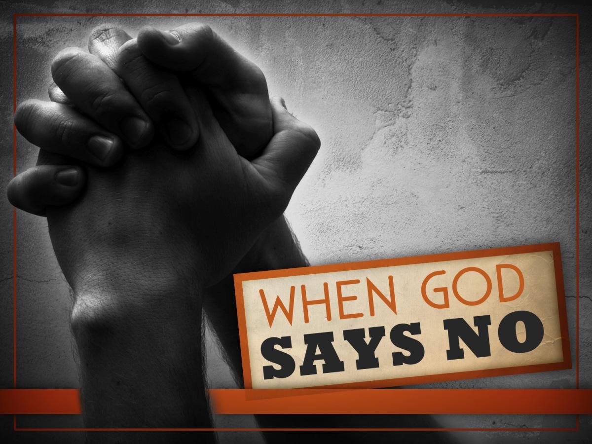 When God SaysNo